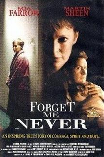 Nikdy na mne nezapomeňte