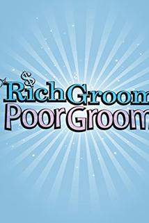 Rich Groom Poor Groom