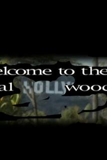 Welcome to the Real Hollywood