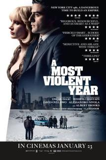 Most Violent Year, A  - Most Violent Year, A