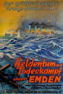 Heldentum und Todeskampf unserer Emden