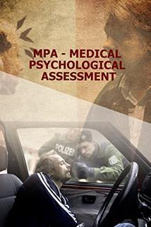 MPU - Medizinisch Psychologische UNtersuchung
