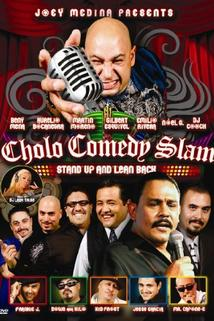 Cholo Comedy Slam: Stand Up and Lean Back