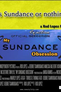My Sundance Obsession