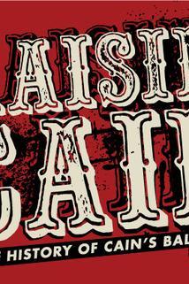 Raisin' Cain: A History of Cain's Ballroom