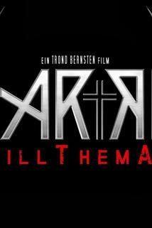 Harro #KillThemAll