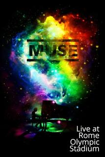 Muse, Live at Rome Olympic Stadium, July 2013