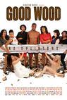 Good Wood (2014)