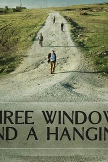Three Windows and a Hanging
