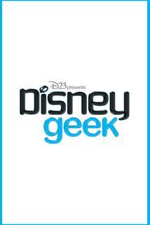 D23's Disney Geek