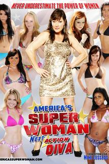 Americas Superwoman, Next Action Diva