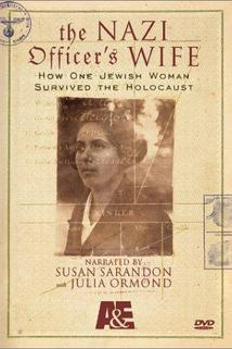 Nazi Officer's Wife, The