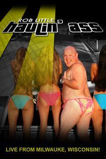 Rob Little: Haulin' Ass