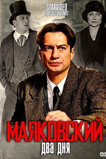 Mayakovskiy. Dva dnya