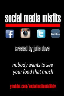 Social Media Misfits  - Social Media Misfits