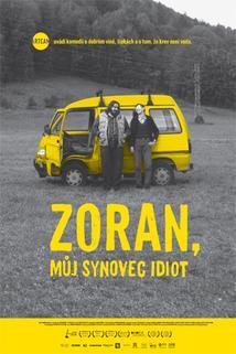 Plakát k filmu: Zoran, můj synovec idiot