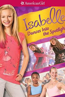 Isabelle Dances Into the Spotlight  - Isabelle Dances Into the Spotlight