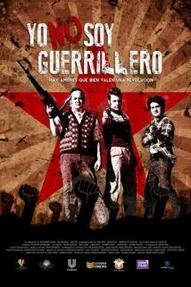 Yo No Soy Guerrillero ()