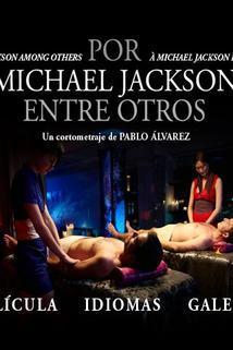 Por Michael Jackson entre otros