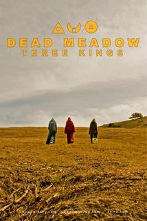 Dead Meadow Three Kings  - Dead Meadow Three Kings
