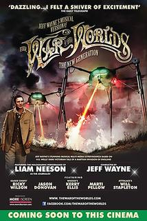 Jeff Wayne's Musical Version of the War of the Worlds Alive on Stage! The New Generation  - Jeff Wayne's Musical Version of the War of the Worlds Alive on Stage! The New Generation
