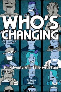Who's Changing  - Who's Changing