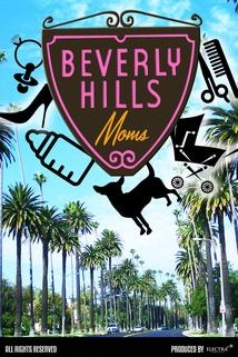 Beverly Hills Moms