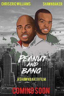 Peanut and Bang