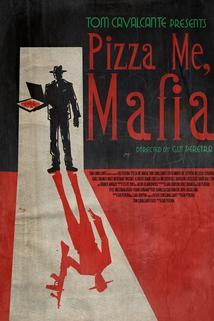 Pizza Me Mafia
