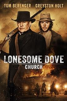 Lonesome Dove Church  - Lonesome Dove Church