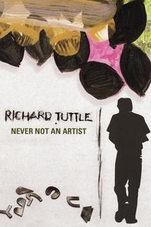 Richard Tuttle: Never Not an Artist