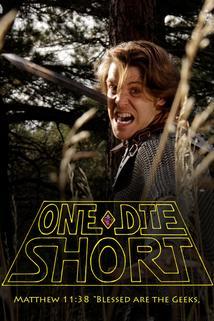 One Die Short