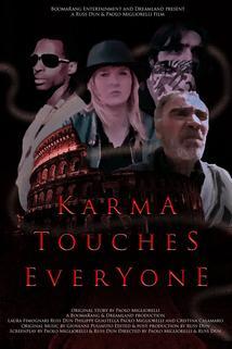 Karma Touches Everyone  - Karma Touches Everyone