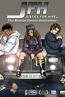 JFH: Justice-For-Hire - The Motion Comic Animation