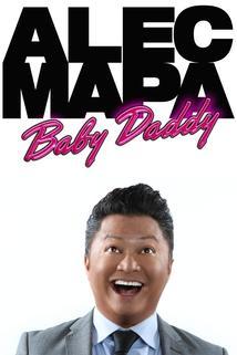 Alec Mapa: Baby Daddy  - Alec Mapa: Baby Daddy