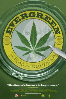 Evergreen: The Road to Legalization in Washington