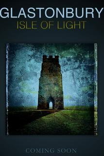 Glastonbury: Isle of Light