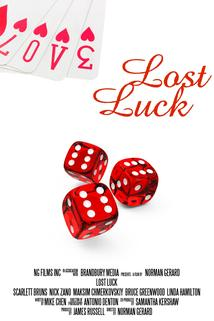 Lost Luck  - Lost Luck
