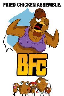BFC: Big F*ckin' Chicken