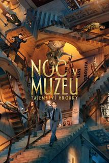 Noc v muzeu: Tajemství hrobky  - Night at the Museum: Secret of the Tomb