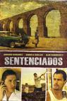 Sentenciados (2009)