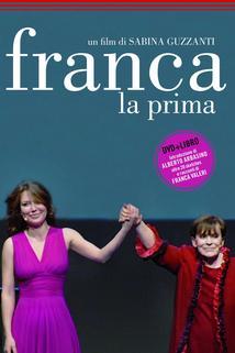 Franca, la prima