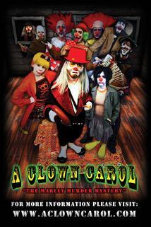 A Clown Carol: The Marley Murder Mystery
