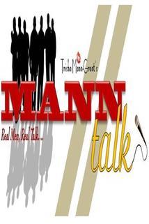 Mann Talk with Trisha Mann-Grant
