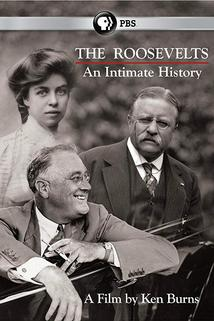 The Roosevelts: An Intimate History  - The Roosevelts: An Intimate History