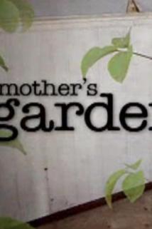 My Mother's Garden  - My Mother's Garden
