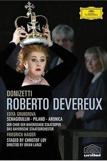 Roberto Devereux, Tragedia lirica in drei Akten
