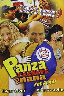Panza, Cachete y Nana...!