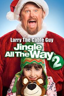 Rolničky, kam se podíváš 2  - Jingle All the Way 2