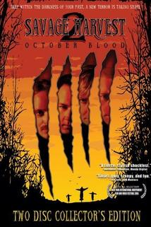 Savage Harvest 2: October Blood